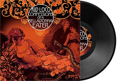 Cover pochette kid loco confessions of a belladonna eater