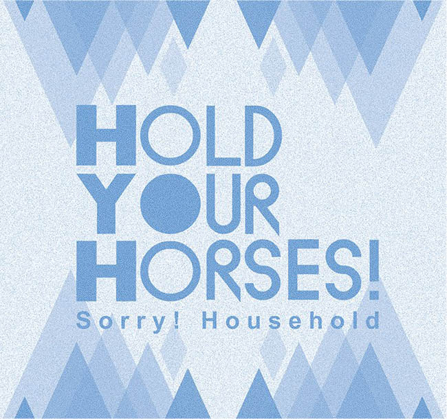 Hold-your-horses-sorry-household