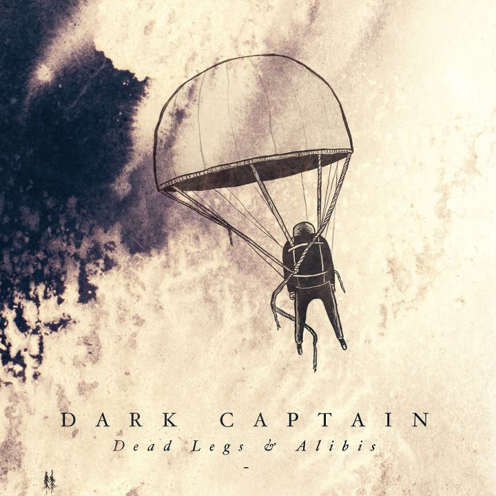 Dark Captain Dead Legs & Alibis cover pochette