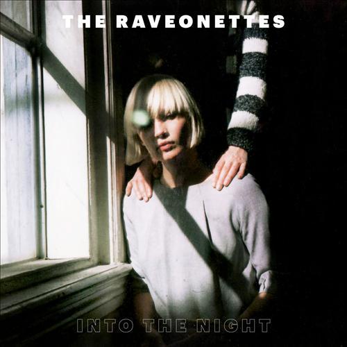 Raveonettes into