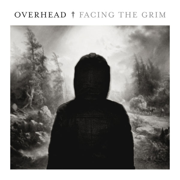 Overhead Fancing The Grim