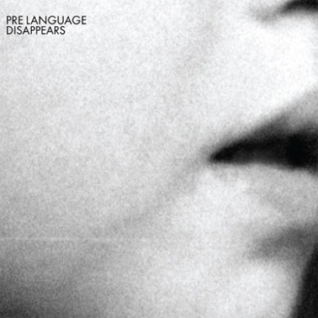 Disappears – Pre Language