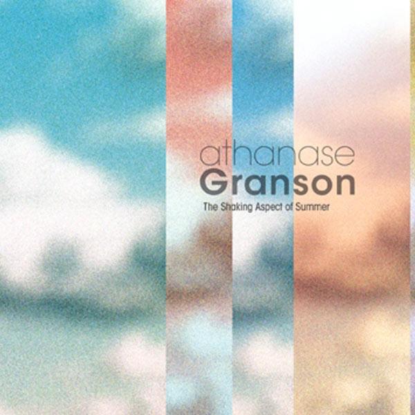 Athanase Granson The Shaking Aspect of Summer